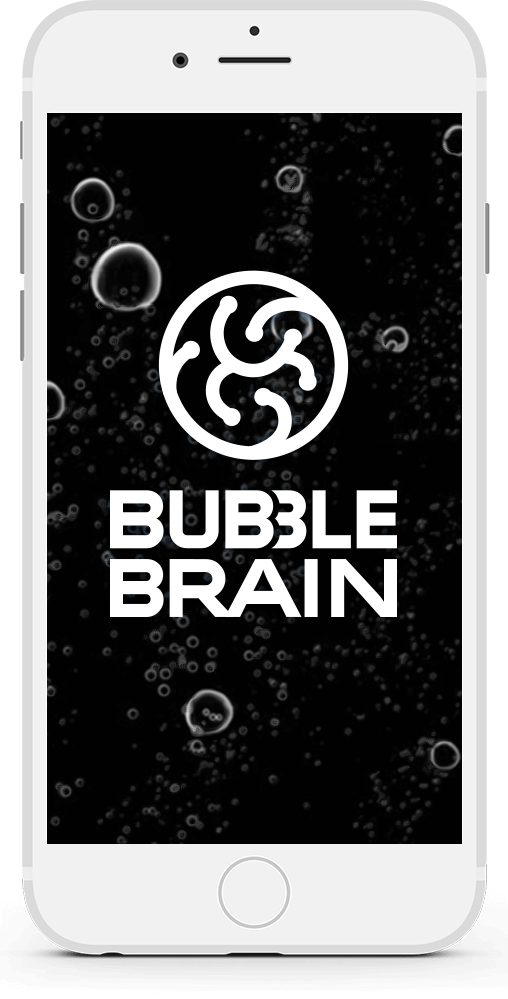 Bubble Brain